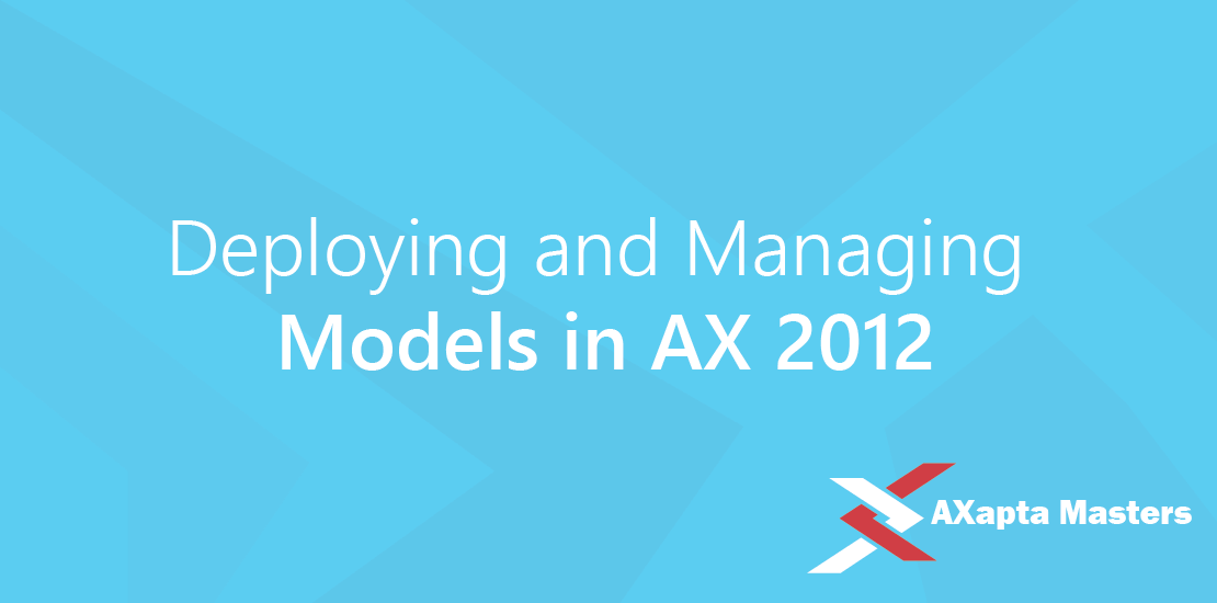 Deploying-and-managin-models-in-AX-2012-03