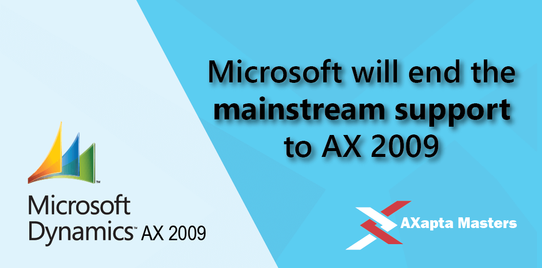 microsoft will end the mainstream support to ax 2009
