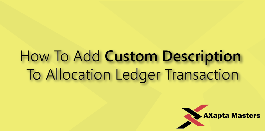 how to add custom description to allocation ledger transaction
