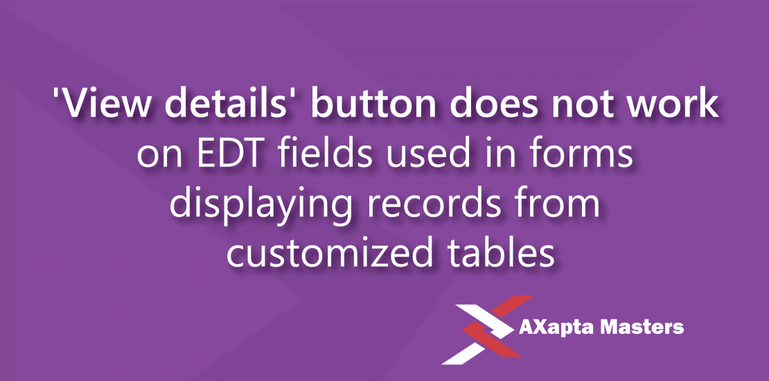 view details button does not work on edt fields dynamics ax