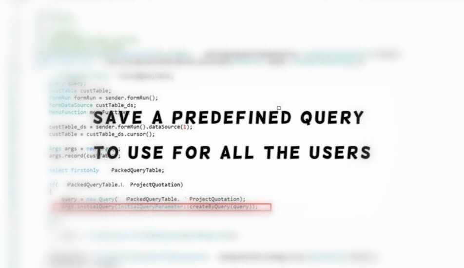 Save a predefined query to use for all the users